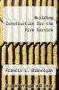 cover of Building Construction for the Fire Service (3rd edition)