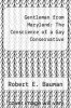 cover of Gentleman from Maryland: The Conscience of a Gay Conservative