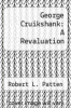 cover of George Cruikshank: A Revaluation