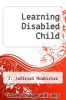 cover of Learning Disabled Child
