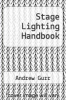 cover of Stage Lighting Handbook