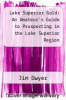 cover of Lake Superior Gold: An Amateur`s Guide to Prospecting in the Lake Superior Region