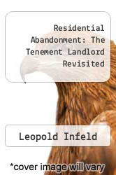 Cover of Residential Abandonment: The Tenement Landlord Revisited  (ISBN 978-0878550883)
