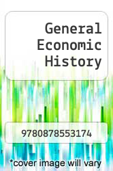 Cover of General Economic History  (ISBN 978-0878553174)