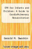 cover of CPR for Infants and Children: A Guide to CardioPulmonary Resuscitation