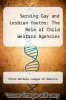 cover of Serving Gay and Lesbian Youths: The Role of Child Welfare Agencies
