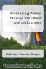 cover of Developing Person through Childhood and Adolescence (2nd edition)
