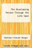 cover of The Developing Person Through the Life Span (2nd edition)
