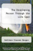 cover of The Developing Person Through the Life Span (1st edition)