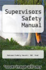 cover of Supervisors Safety Manual (4th edition)
