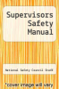 cover of Supervisors Safety Manual (6th edition)