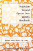 cover of Aviation Ground Operations Safety Handbook (3rd edition)