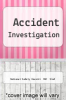 cover of Accident Investigation (2nd edition)