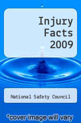 Injury Facts 2009 by National Safety Council - ISBN 9780879122829