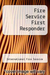 Fire Service First Responder by International Fire Service - ISBN 9780879390709