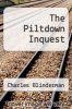 cover of The Piltdown Inquest (26th edition)