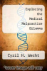 cover of Exploring the Medical Malpractice Dilemma