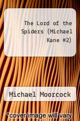 Cover of The Lord of the Spiders (Michael Kane #2) EDITIONDESC (ISBN 978-0879974435)