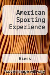 American Sporting Experience Excellent Marketplace listings for  American Sporting Experience  by Riess starting as low as $1.99!