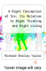 cover of A Right Conception of Sin: Its Relation to Right Thinking and Right Living