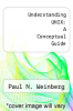 cover of Understanding UNIX: A Conceptual Guide (2nd edition)