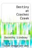 cover of Destiny at Cracker Creek