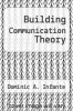cover of Building Communication Theory