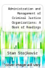 cover of Administration and Management of Criminal Justice Organizations: A Book of Readings (2nd edition)