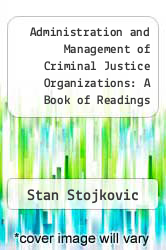 Cover of Administration and Management of Criminal Justice Organizations: A Book of Readings 2 (ISBN 978-0881337648)