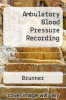 cover of Ambulatory Blood Pressure Recording