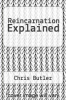 cover of Reincarnation Explained