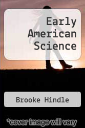 Early American Science by Brooke Hindle - ISBN 9780882021515