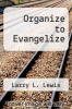cover of Organize to Evangelize