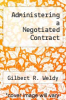 cover of Administering a Negotiated Contract