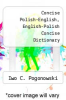 cover of Concise Polish-English, English-Polish Concise Dictionary