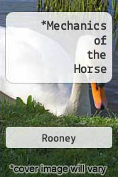 Mechanics of the Horse by Rooney - ISBN 9780882756936