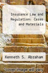 Cover of Insurance Law and Regulation: Cases and Materials EDITIONDESC (ISBN 978-0882777917)