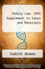 cover of Family Law: 1991 Supplement to Cases and Materials (2nd edition)