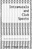 cover of Intramurals and Club Sports
