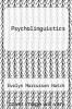 cover of Psycholinguistics (1st edition)