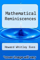 Mathematical Reminiscences by Howard Whitley Eves - ISBN 9780883855355
