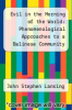 cover of Evil in the Morning of the World: Phenomenological Approaches to a Balinese Community