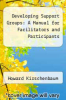 cover of Developing Support Groups: A Manual for Facilitators and Participants