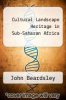 cover of Cultural Landscape Heritage in Sub-Saharan Africa