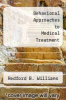cover of Behavioral Approaches to Medical Treatment