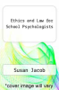cover of Ethics and Law for School Psychologists (2nd edition)