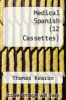 cover of Medical Spanish (12 Cassettes)