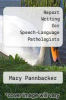 cover of Report Writing for Speech-Language Pathologists