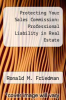 cover of Protecting Your Sales Commission: Professional Liability in Real Estate