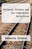 cover of Personal Fitness and You Laboratory Activities (2nd edition)
